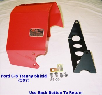 TW507 -C-6 FORD TRANS SHIELD